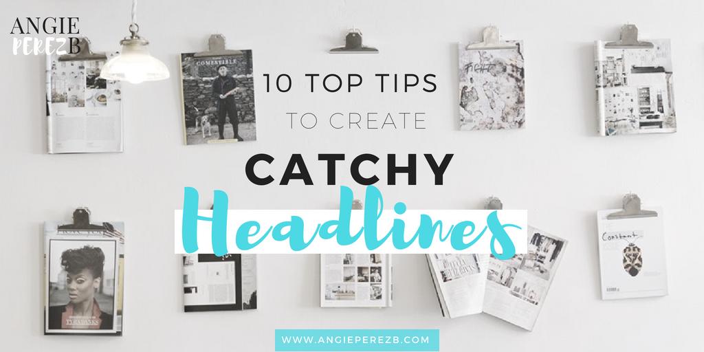 How To Create Catchy Headlines
