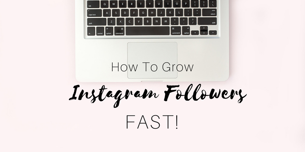 How to grow instagram followers fast step by step guide tutorial