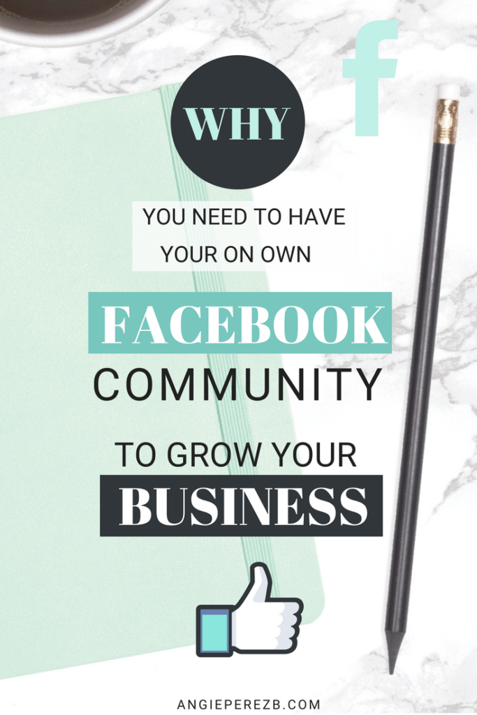 Why having your own community on Facebook is important for your business