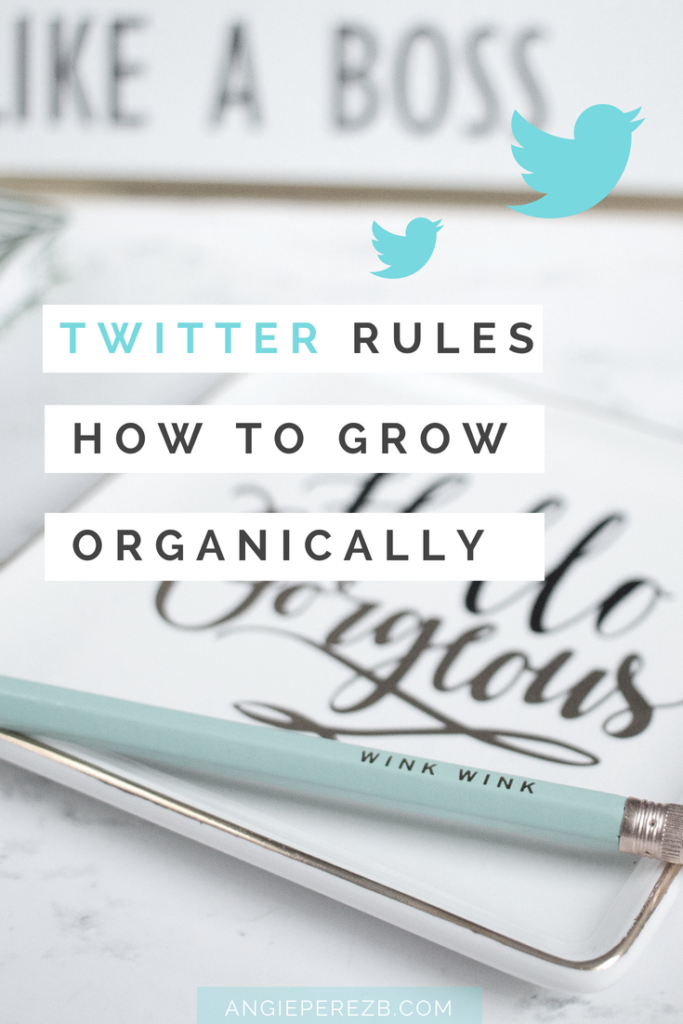 Twitter Rules To Grow