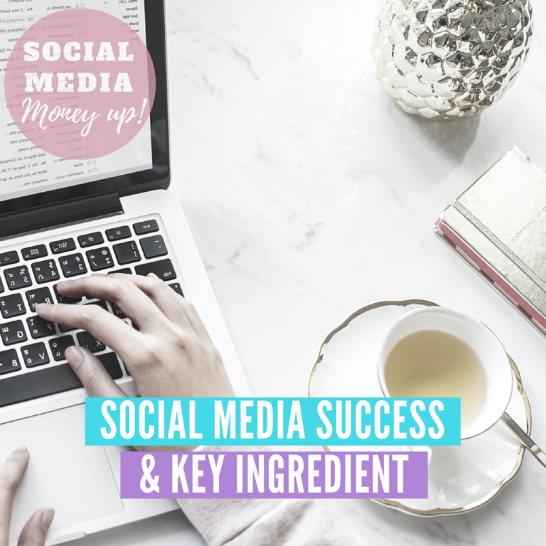 Social Media Success & Key Ingredient