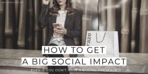 How to Get a Big Social Impact
