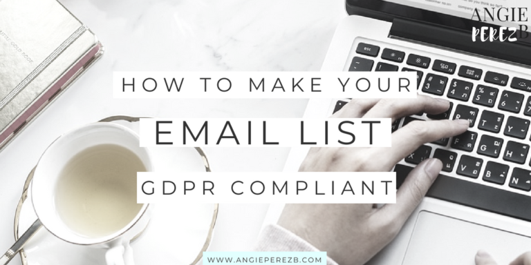How to Make your Email List GDPR Compliant