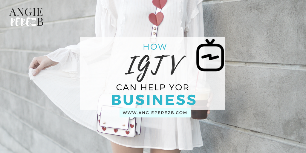 Instagram IGTV for business