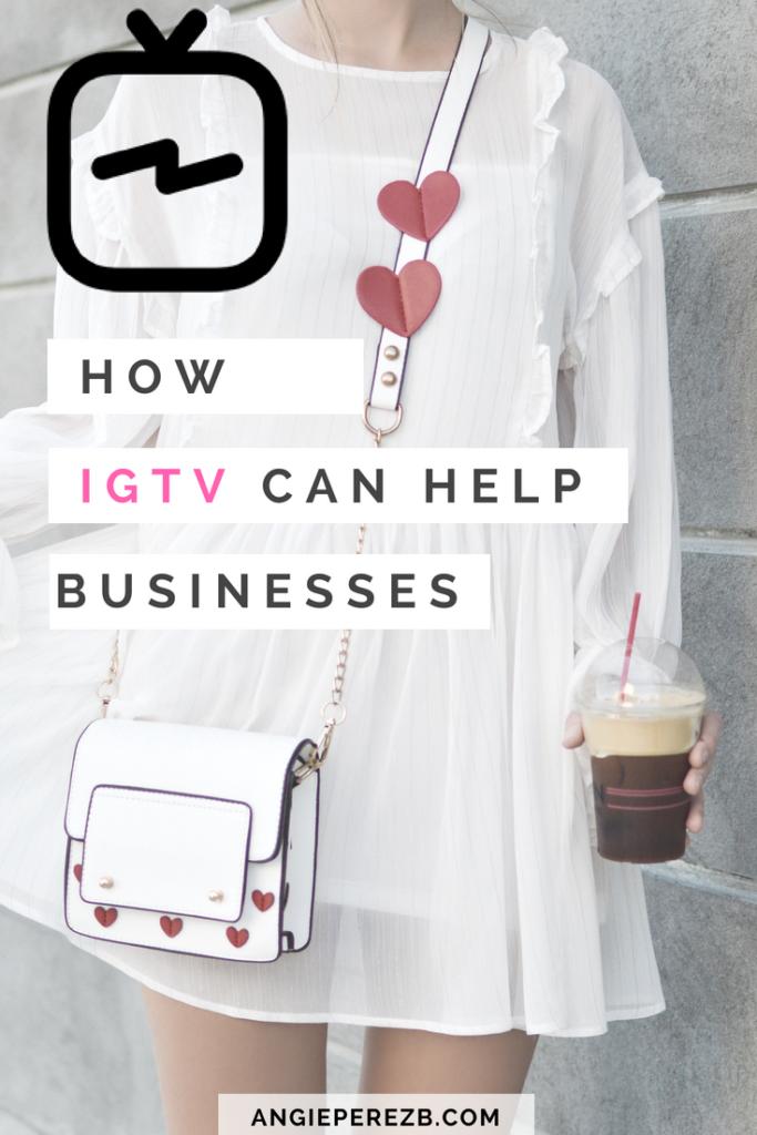 IGTV For Business IGTV Instagram for business