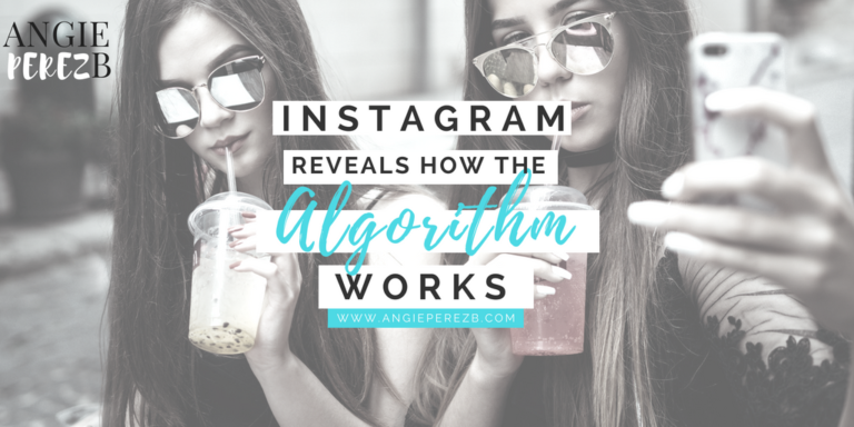 Instagram reveals how the Algorithm works
