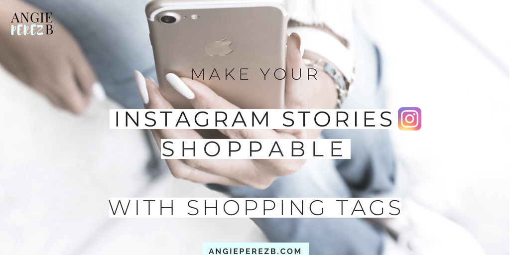 Make your Instagram Stories Shoppable with shopping tags