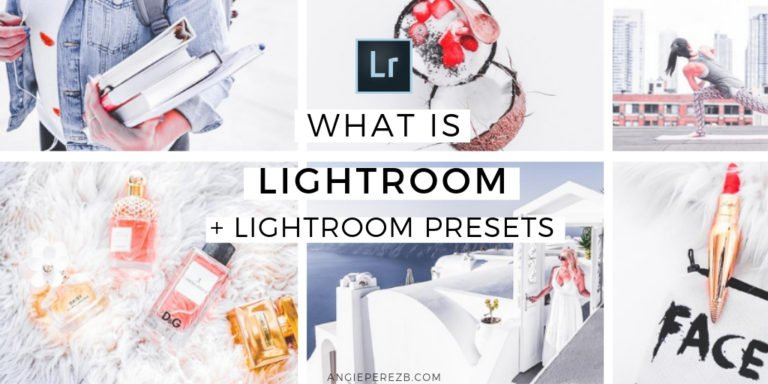 What Is lightroom and lightroom presets